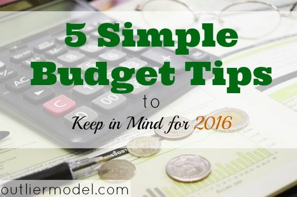 5 Simple Budget Tips to Keep in Mind for 2016 Budgeting, Frugal - simple budget