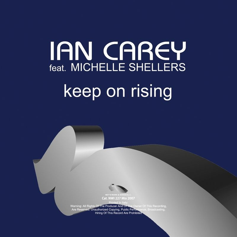 Ian Carey, Michelle Shellers – Keep on Rising (single cover art)
