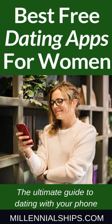The Best Free Dating Apps For Women - The Ultimate Guide -1584