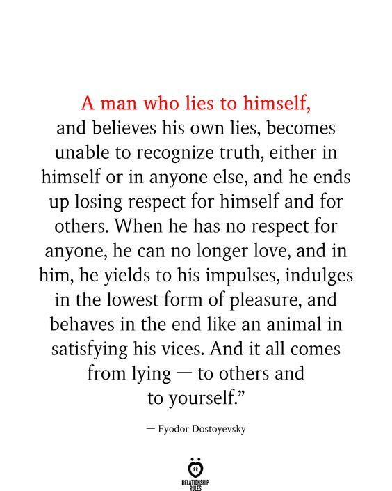 A Man Who Lies To Himself, And