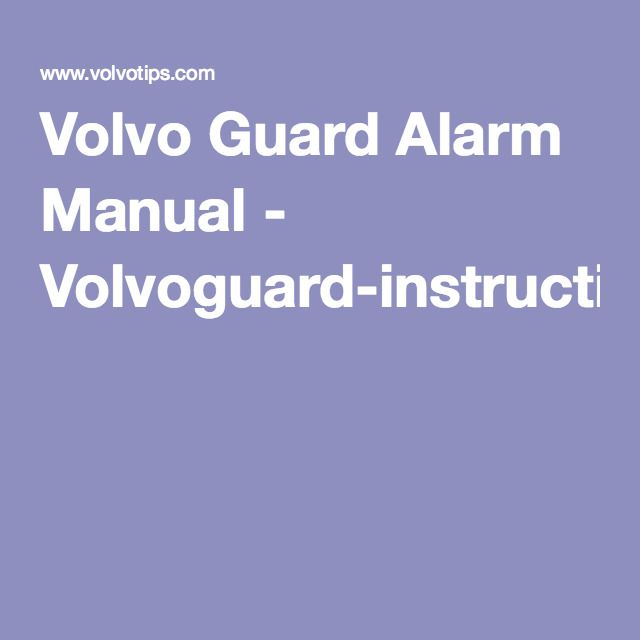 volvo guard alarm manual volvoguard instruction owners manual nl rh pinterest com
