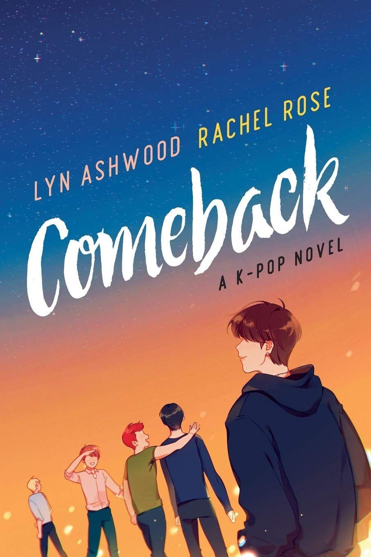 Comeback A K Pop Novel Neon Novels Comebacks Kpop