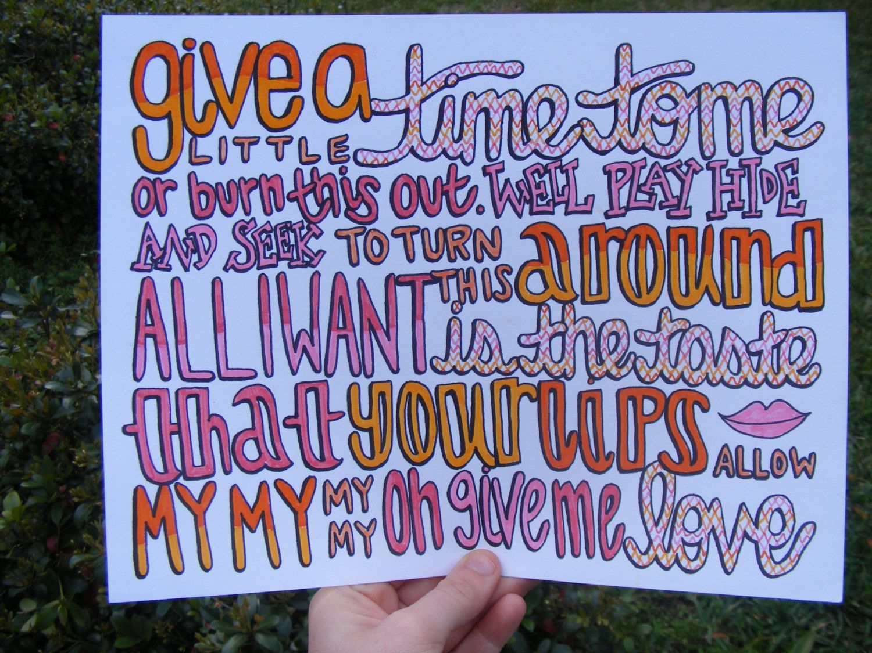 Lyric: Give Me Love Lyric Drawing. $5.00, Via Etsy.