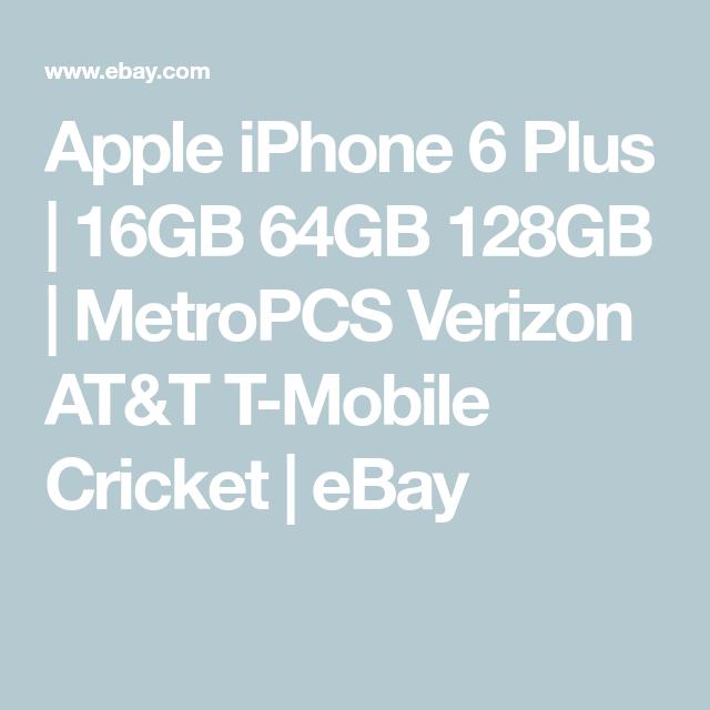 Apple Iphone 6 Plus 16gb 64gb 128gb Metropcs Verizon At T T Mobile Cricket Ebay Apple Iphone 6 Samsung Accessories Apple Iphone