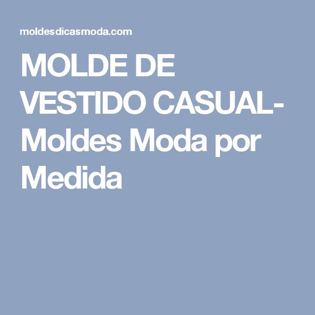 MOLDE DE VESTIDO CASUAL- Moldes Moda por Medida
