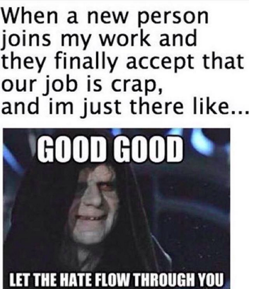 Having Someone To Complain About Work With Helps Though Work Humor Workplace Memes Work Memes