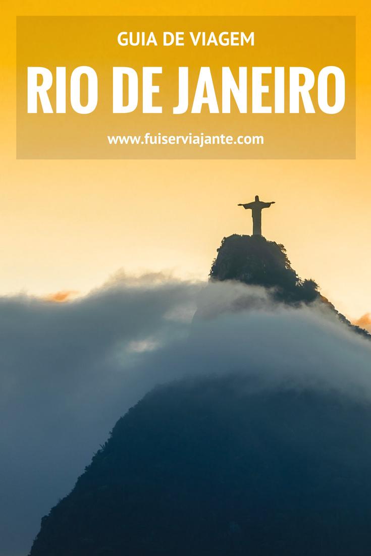 Guia de viagem para o Rio de Janeiro: o que fazer, quando ir, onde comer, o que visitar e mais! Visite a Cidade Maravilhosa!