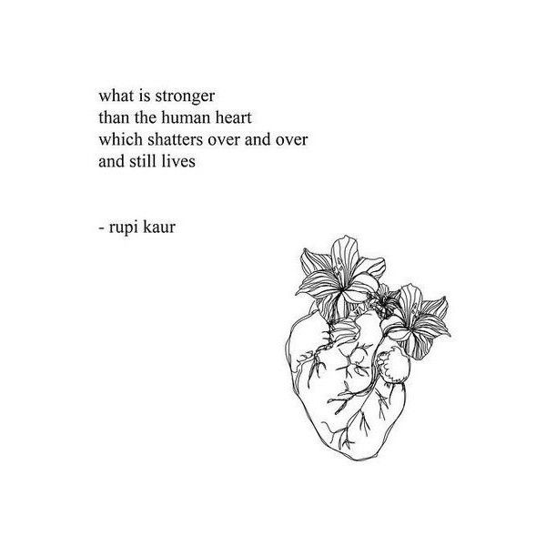 This Is From Rupi Kaur S Book The Sun And Her Flowers Https Www