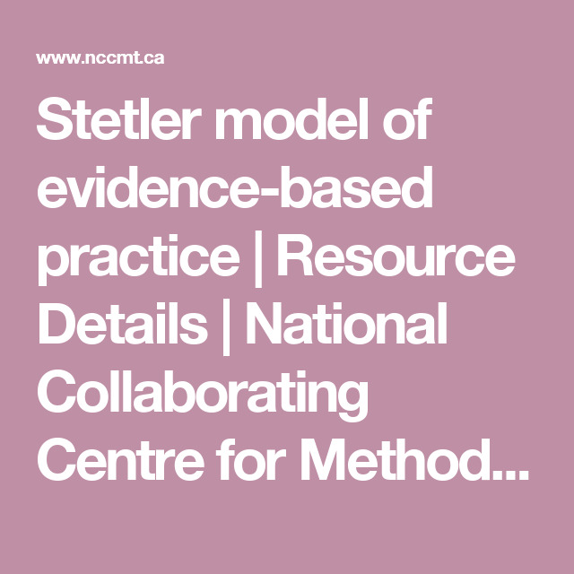 Stetler Model Of Evidence Based Practice Resource Details