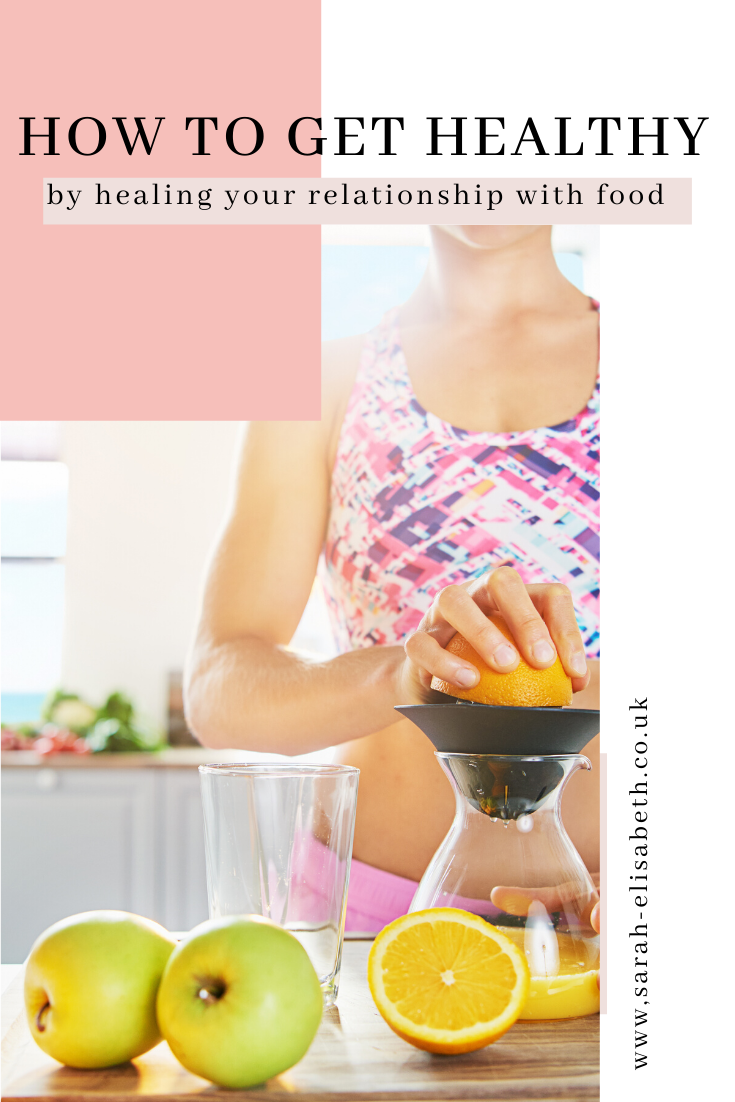 How to get healthy by healing your relationship with food and your body #gethealthy #healthylifestyletips