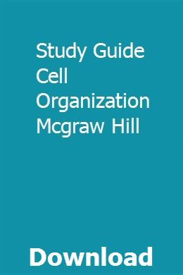 Study Guide Cell Organization Mcgraw Hill | Study guide ...