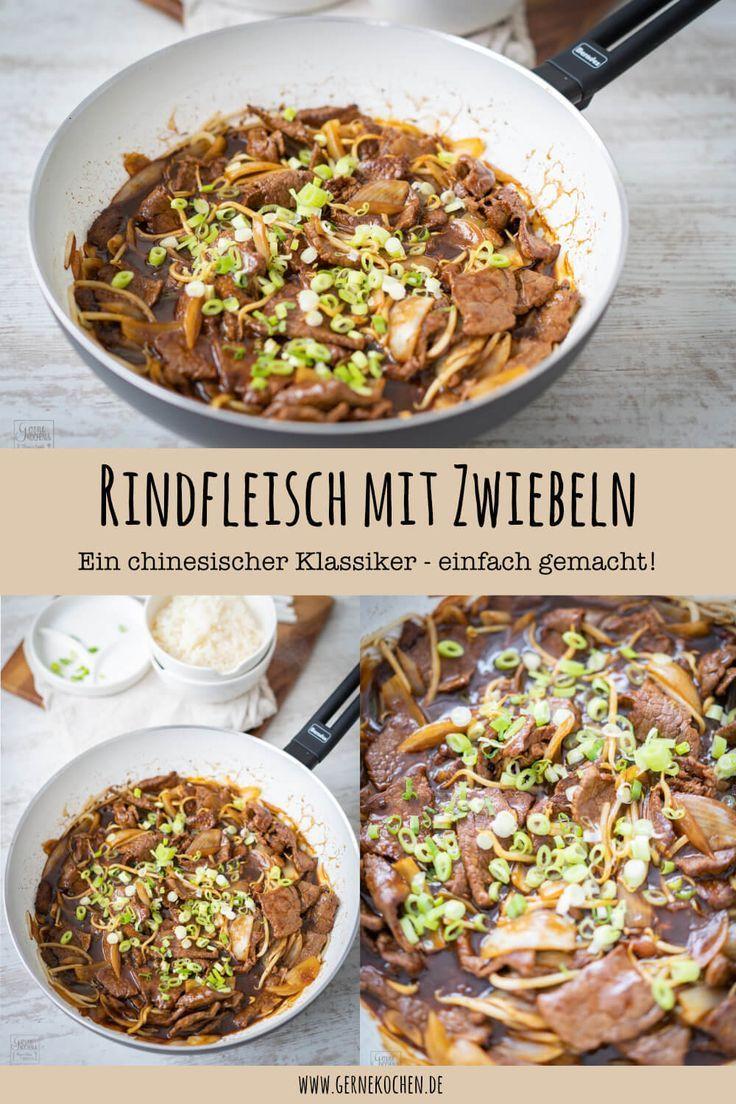 Rezept: Chinesisches Rindfleisch mit Zwiebeln - Gernekochen.de