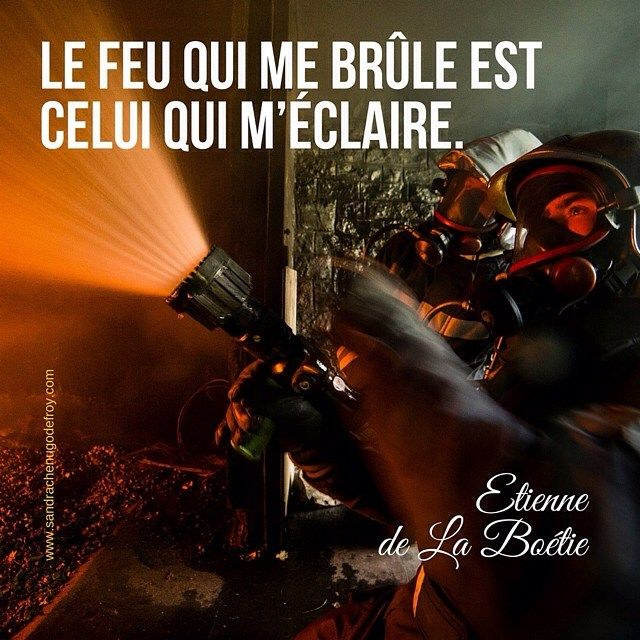 Le Feu Qui Me Brûle Est Celui Qui Méclaire Etienne De La