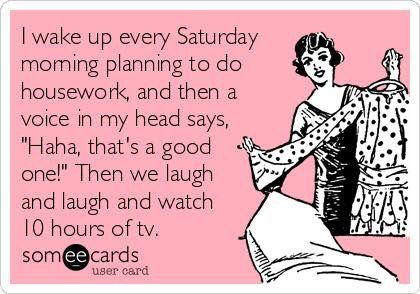 Weekends...