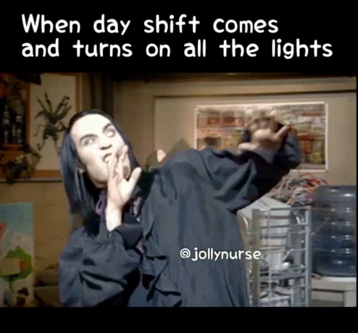 Omg Who Thought That Was A Good Idea Nightshiftproblems Night Nurse Humor Medical Humor Night Shift Nurse Humor