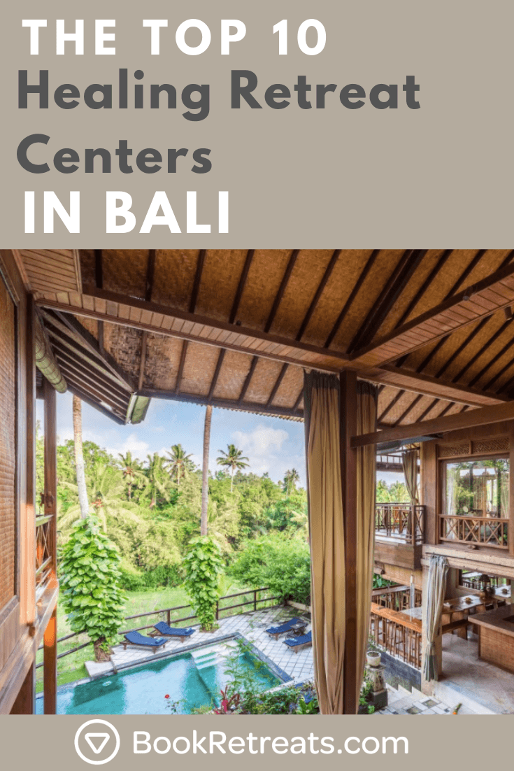 Top 10 Healing Retreat Centers In Bali 2019 2020 Healing Retreats Yoga Retreat Bali Yoga