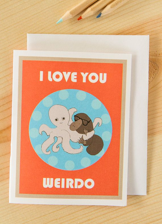 Funny Love Card Cute Anniversary Card Valentines Day Card Weirdo