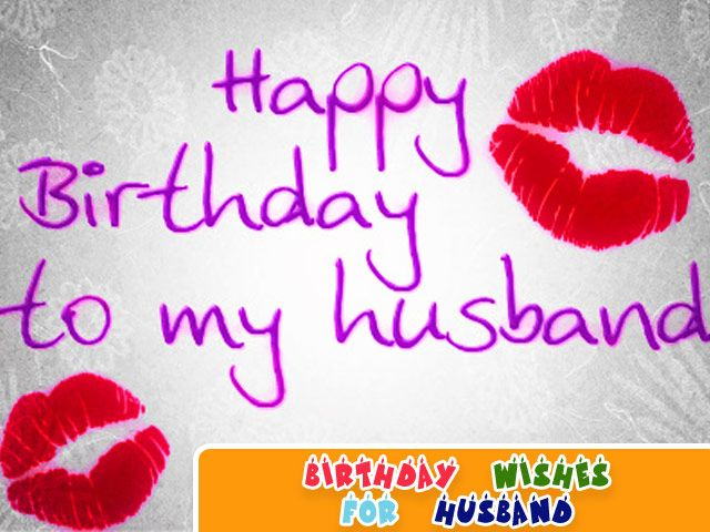 Birthday Wishes for Husband Happy Birthday – Birthday Card for Husband Sayings