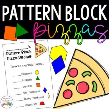 Pattern Block Shape Pizzas Pattern Blocks Everyday Math Pattern