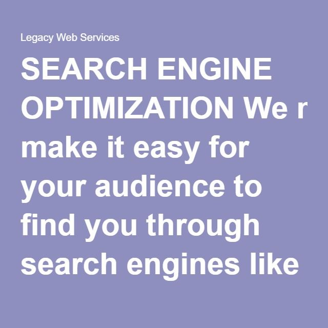 search engine optimization we make it easy for your audience to find you through search engines like google bing yahoo duckduckgo and ask our