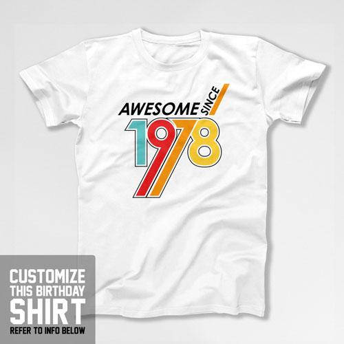 Funny Birthday T Shirt 40th Gifts For Dad Custom Year Bday Awesome Since 197