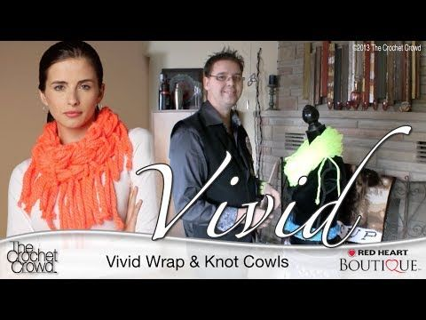 New Wrap & Knit Cowls with Vivid Yarn