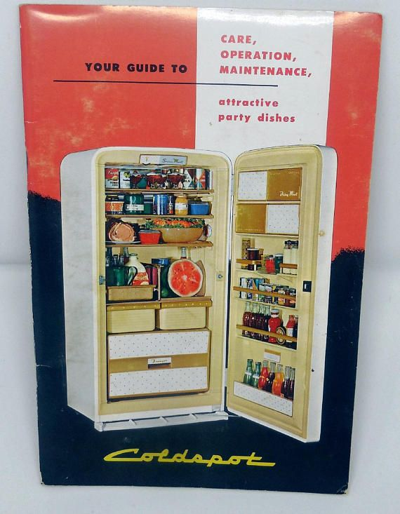 vintage 1950s sears coldspot refrigerator manual recipe booklet rh pinterest com sears refrigerator manuals online Sears Appliances Washers and Dryers