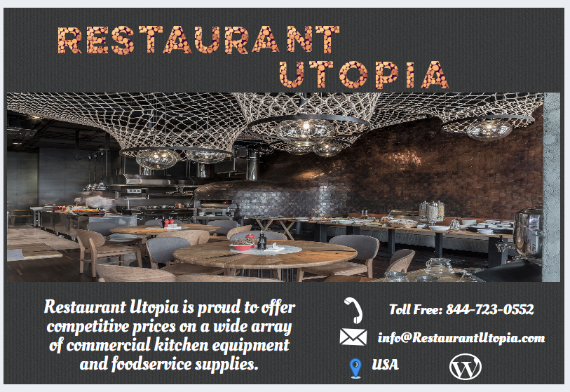 Restaurantutopia Com Is Your Online Destination For Commercial