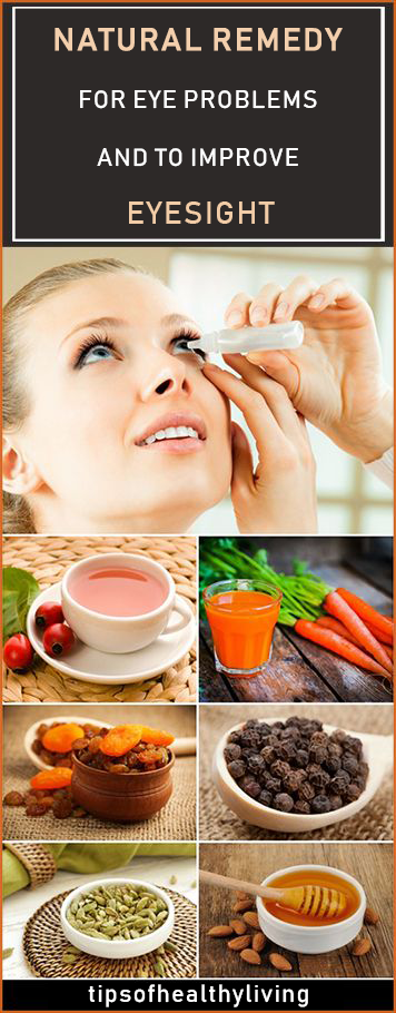 natural remedy for eye problems and to improve eyesight healthnatural remedy for eye problems and to improve eyesight