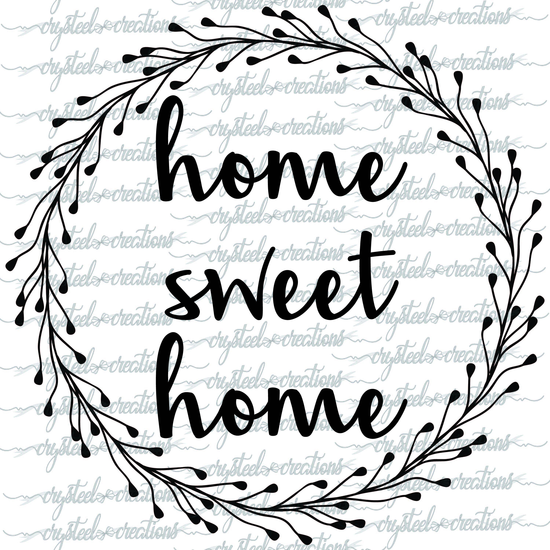 Home Sweet Home Wreath Svg Farmhouse Style