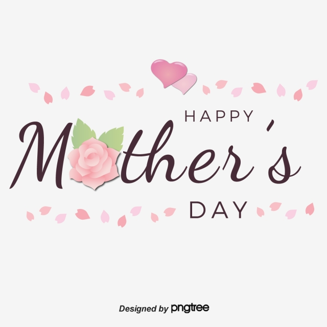 Pink Rose Love Petals Happy Mothers Day Font Happy Mothers Day Happy Mothers Pink Rose