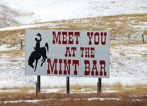 "Meet you at the Mint Bar"" Sheridan, Wyoming | Sheridan: Wine & Dine ..."