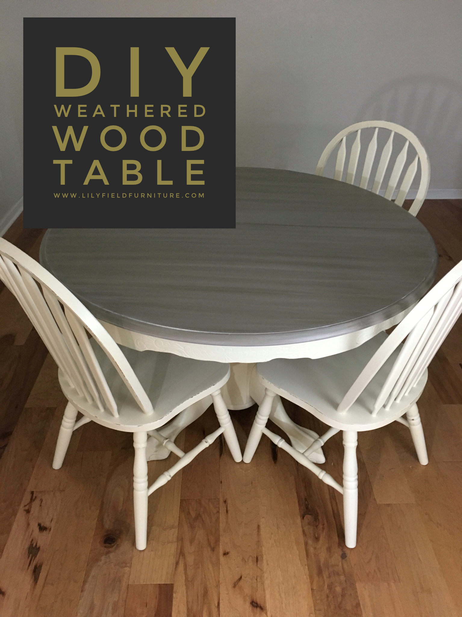 Diy Weathered Wood Table With Images Painted Kitchen Tables Distressed Wood Table White Wood Table