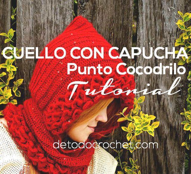 tutorial cuello con capucha crochet cocodrilo | tejidos | Pinterest ...