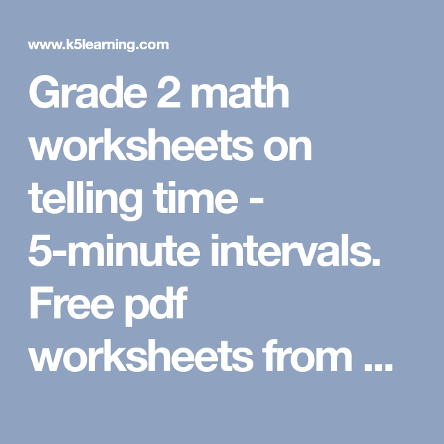 Grade 2 math worksheets on telling time - 5-minute intervals. Free ...