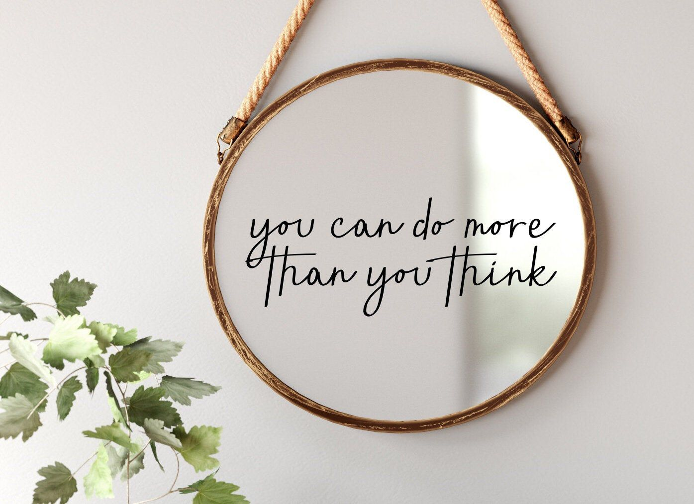 You Can Do More Than You Think Mirror Decal Positive