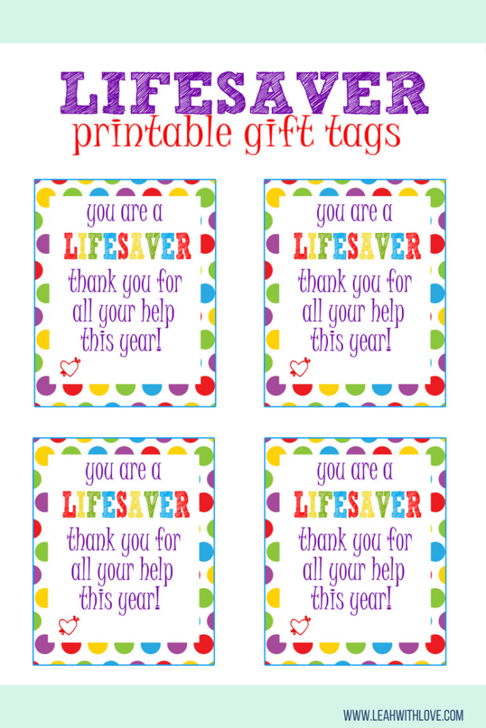 """Lifesaver"" Gift Tag Printable 