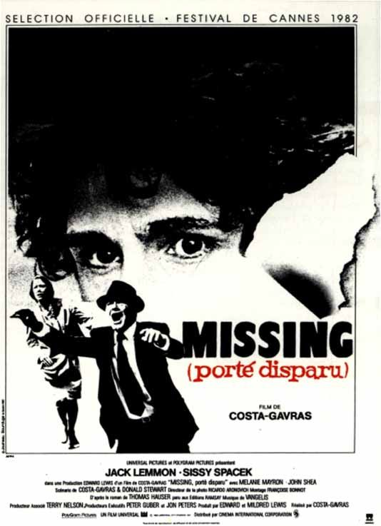 """Missing - porté disparu"" de Costa-Gavras avec Sissy Spaceck, Jack Lemmon. CANNES 1982"