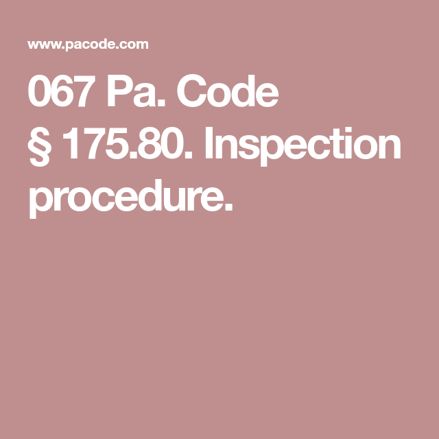 067 Pa Code 175 80 Inspection Procedure Coding Inspect Bulletin The rules and regulations that govern the operation of an oily water separator are under marpol annex i: pinterest