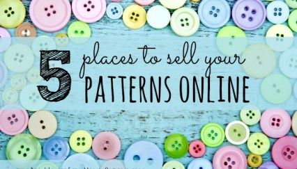 5 Places to Sell Your Patterns Online