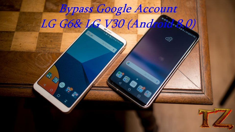 How To Bypass Google Account LG G6 And V30 Android 8 0 | Tech Daily