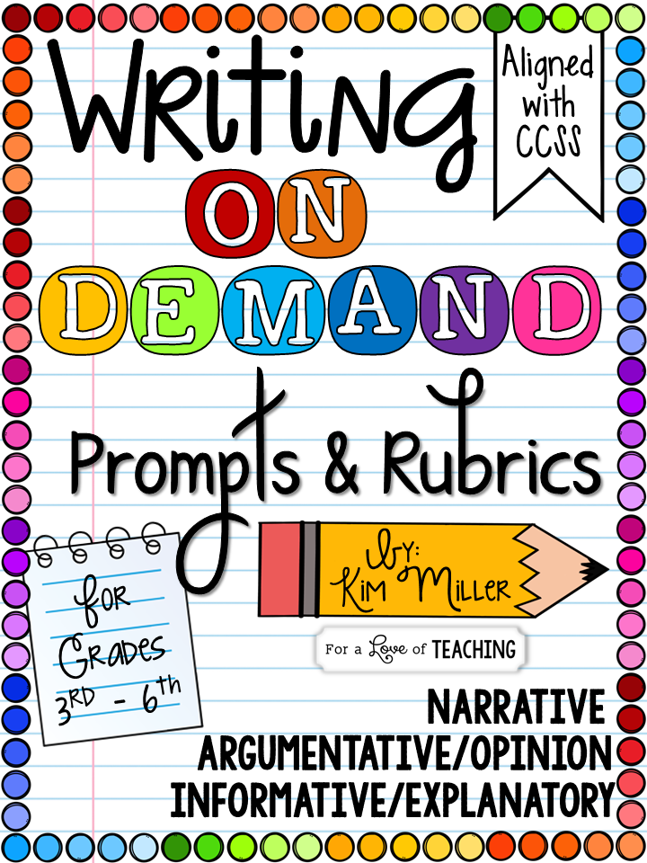 Standards Grades And Tests Are Wildly >> Writing Prompts And Scoring Rubrics Writing On Demand Kim Miller
