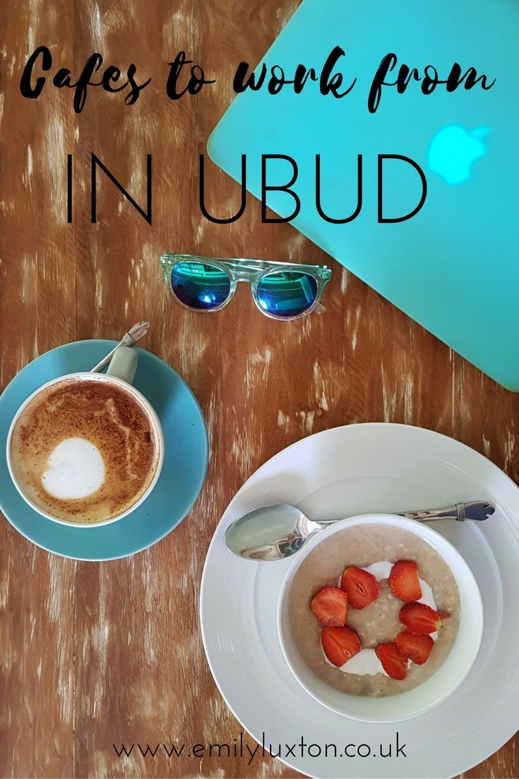 Best Cafes to Work from in Ubud Bali Digital Nomads