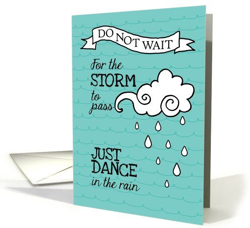 General card dance in the rain inspiration for cancer patients dance in the rain inspiration for cancer patients card m4hsunfo