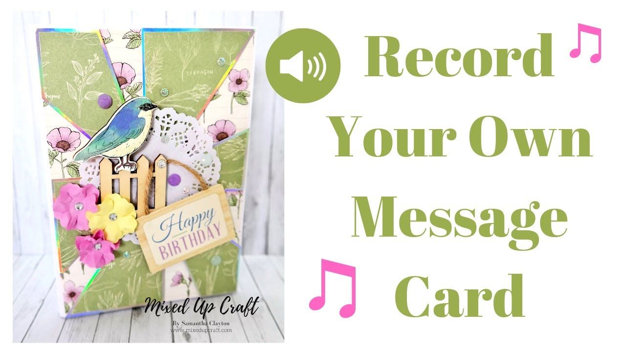 How To Make A Musical Greeting Card Record Your Own Message Card