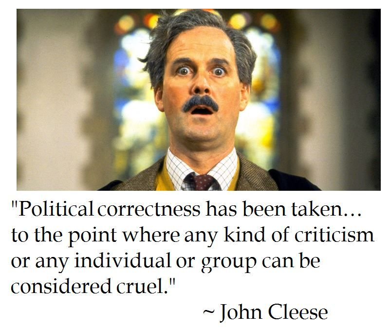 john cleese on political correctness best quotes around  john cleese on political correctness