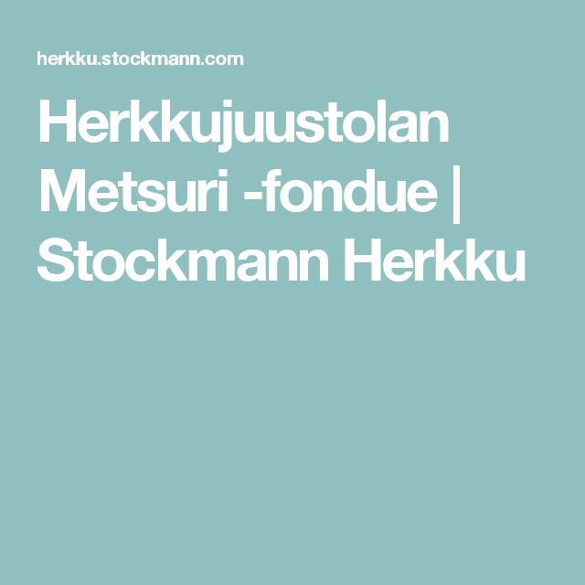 Herkkujuustolan Metsuri -fondue | Stockmann Herkku