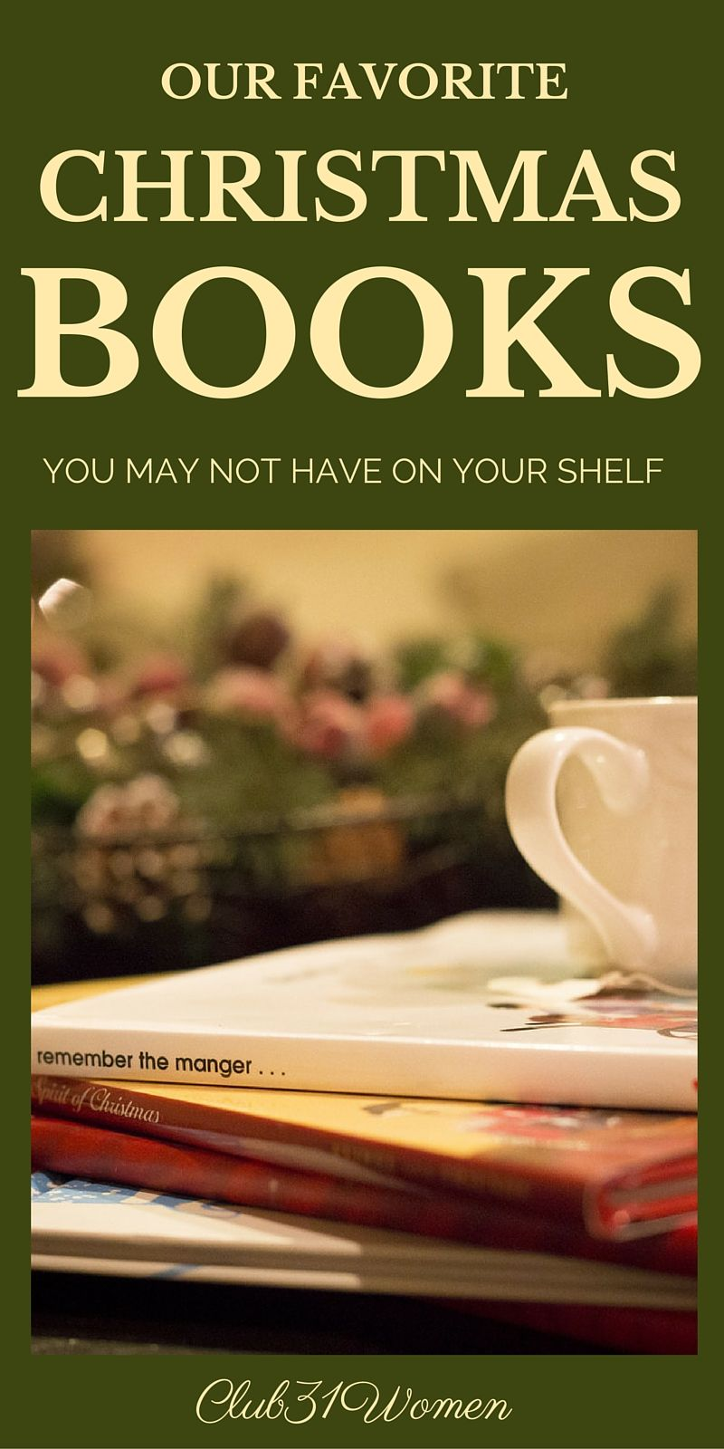 Our Favorite Christmas Books {You May Not Have On Your ...