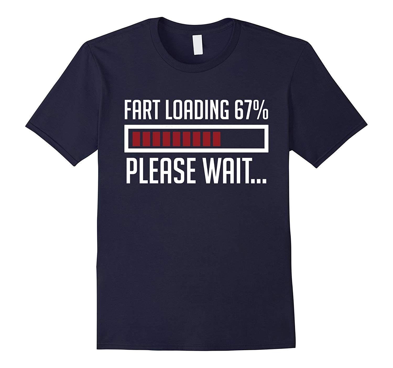 Funny Hilarious Hoodie Sweatshirt Fart Loading...Please Wait