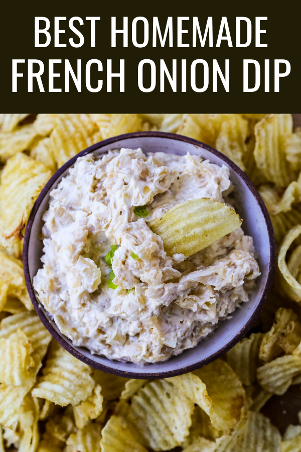 French Onion Dip Recipe The Best Homemade French Onion Dip Made With Caramelized Onions Sour Cream French Onion Dip Recipe French Onion Dip Onion Dip Recipe